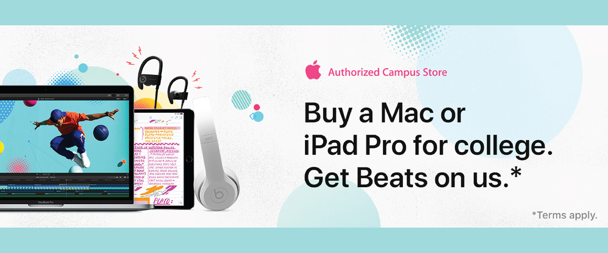 Buy a Mac or iPad Pro for college,get Beats on us