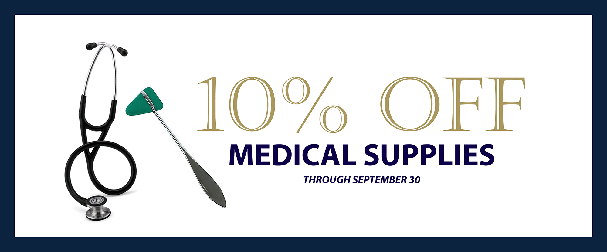 10% off medical supplies - ends 9/30