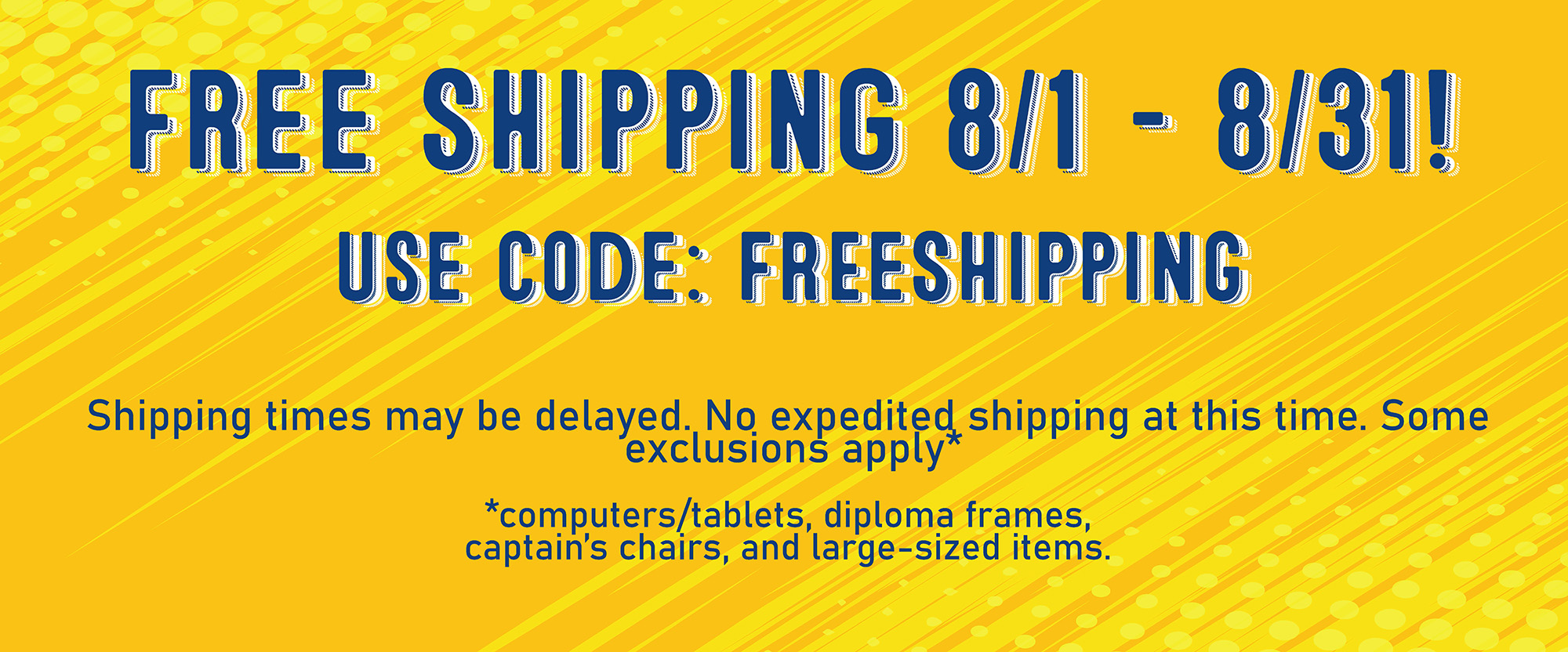 free shipping in August