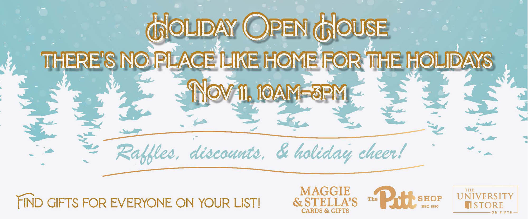 shop our holiday open house on november eleventh