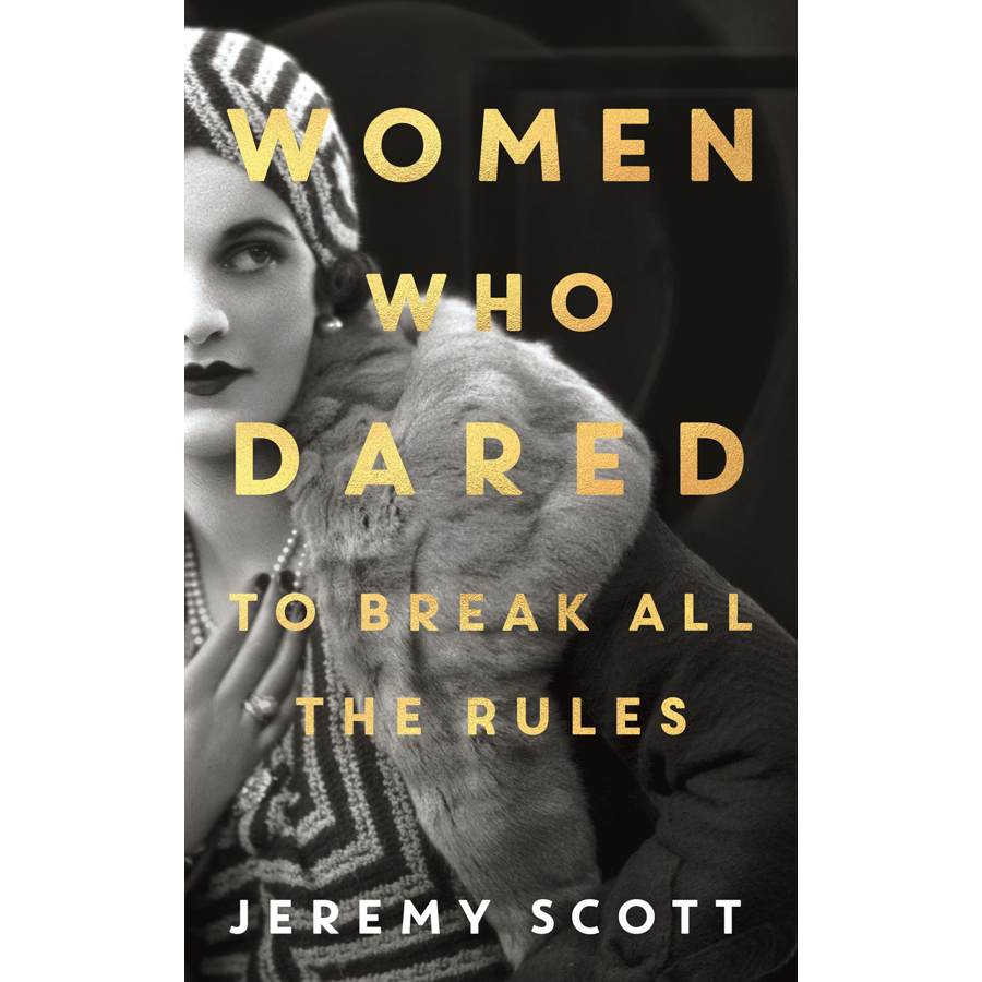 Image For Scott - Women Who Dared: to Break the Rules