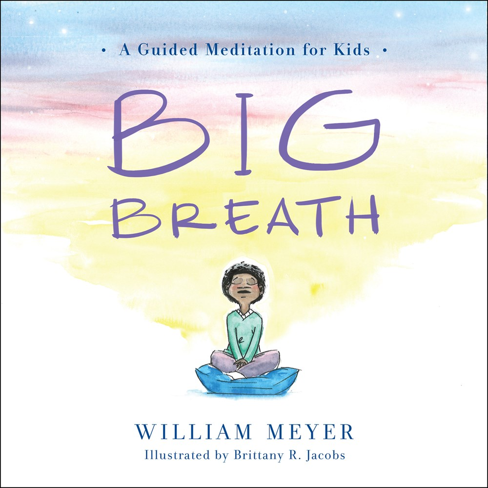 Image For Meyer - Big Breath: A Guided Meditation for Kids