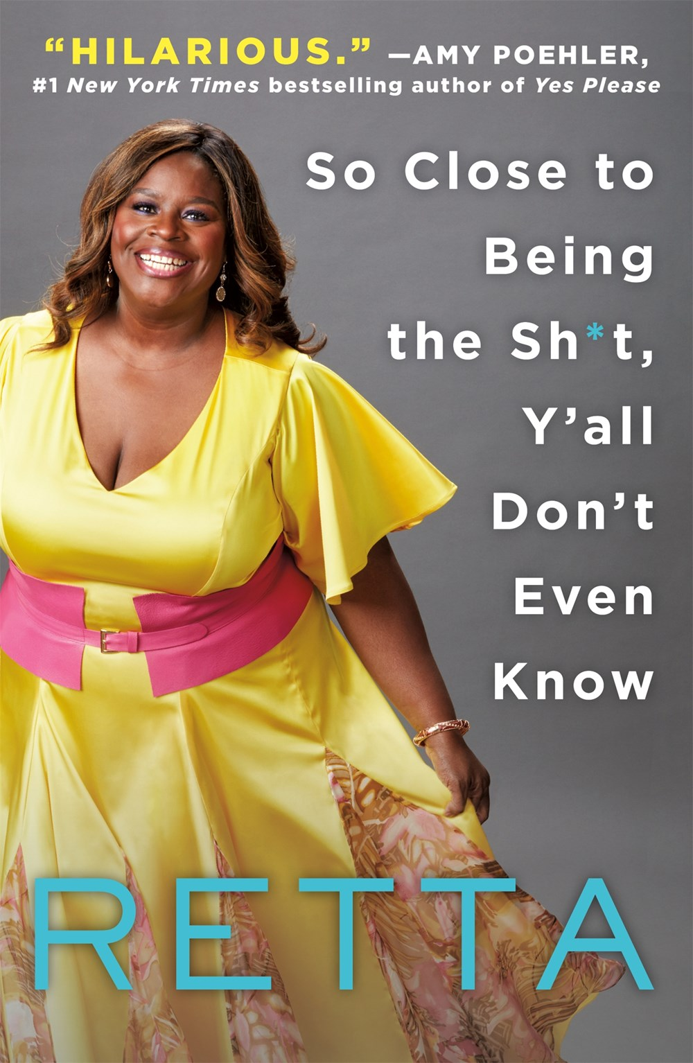 Image For Retta - So Close to Being the Sh*t, Y'all Don't Even Know