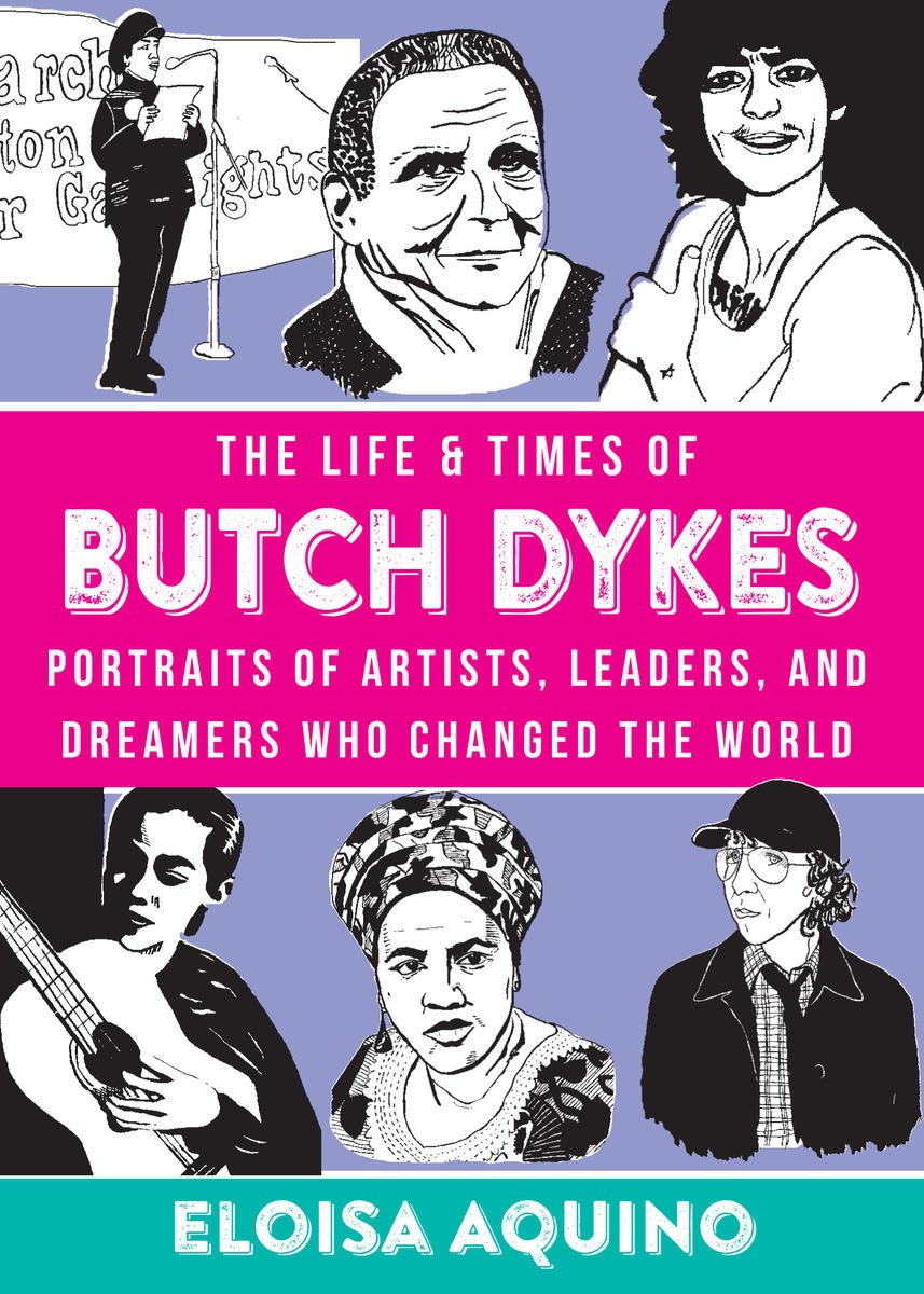 Image For Aquino - The Life & Times of Butch Dykes